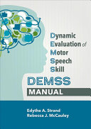 Dynamic Evaluation of Motor Speech Skill  Demss  Manual