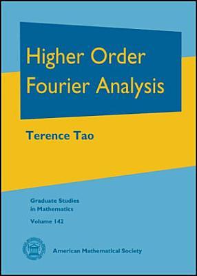 Higher Order Fourier Analysis