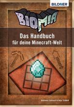 BIOMIA   Das Handbuch f  r deine Minecraft Welt PDF