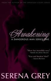 Awakening (A Dangerous Man Series) Free Romance: A Dangerous Man #1