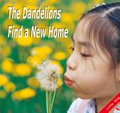 The Dandelions Find a New Home: Little Kiss11