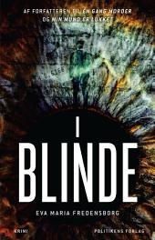I blinde: Bind 3