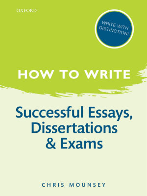 How to Write  Successful Essays  Dissertations  and Exams PDF