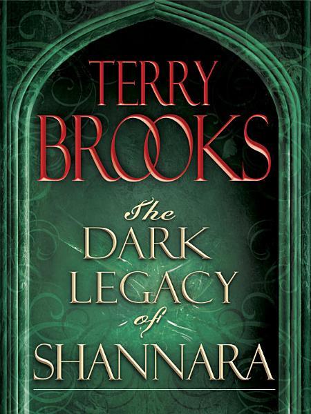 Download The Dark Legacy of Shannara Trilogy 3 Book Bundle Book