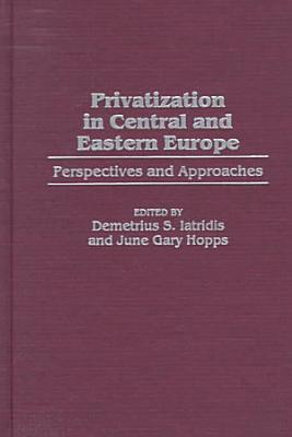 Privatization in Central and Eastern Europe PDF