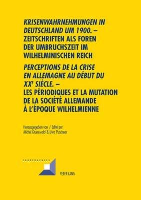 Krisenwahrnehmungen in Deutschland um 1900 PDF