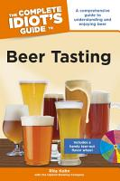 The Complete Idiot s Guide to Beer Tasting PDF