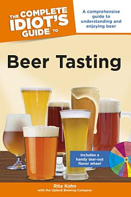 The Complete Idiot s Guide to Beer Tasting