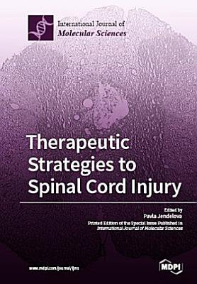 Therapeutic Strategies to Spinal Cord Injury