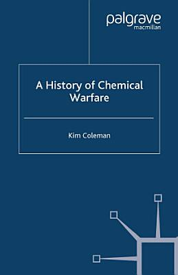 A History of Chemical Warfare