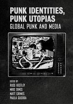 Punk Identities, Punk Utopias