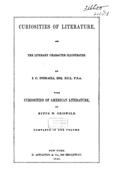 Curiosities of Literature  and the Literary Character Illustrated PDF