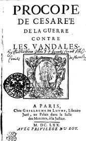 Procope De Cesare'e De La Guerre Contre Les Vandales