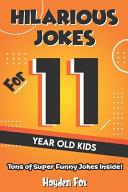 Hilarious Jokes For 11 Year Old Kids