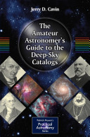 The Amateur Astronomer's Guide to the Deep-Sky Catalogs
