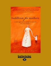 Buddhism for Mothers PDF