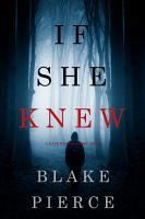 If She Knew A Kate Wise Mystery Book 1
