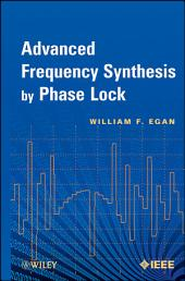 Advanced Frequency Synthesis by Phase Lock