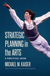 Strategic Planning in the Arts PDF