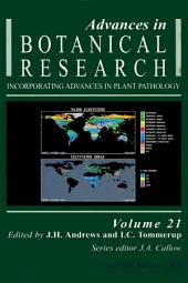 Advances in Botanical Research: Volume 21