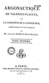 Argonautique de Valérius Flaccus, ou La conquête de la Toison d'or: poëme traduit en vers français