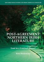 Post Agreement Northern Irish Literature PDF
