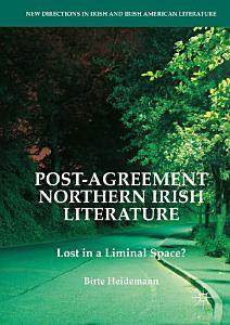 Post Agreement Northern Irish Literature