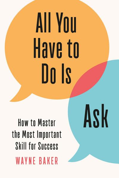 Download All You Have to Do Is Ask Book