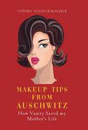 Download Makeup Tips from Auschwitz Book