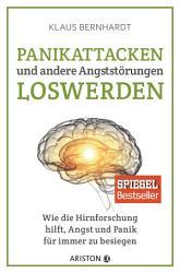Panikattacken und andere Angstst  rungen loswerden PDF