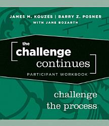 The Challenge Continues Participant Workbook Book PDF