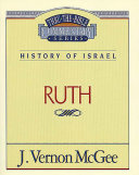 Thru the Bible Vol. 11: History of Israel (Ruth)