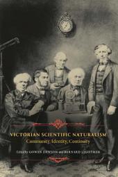 Victorian Scientific Naturalism: Community, Identity, Continuity