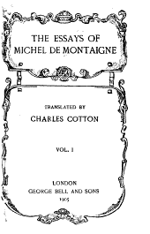 The Essays of Michel de Montaigne: Volume 1