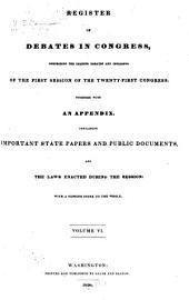 Register of Debates in Congress: Volume 2; Volume 6; Volume 51