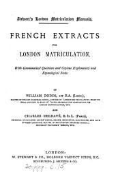 French extracts for London matriculation, by W. Dodds and C. Delhavé