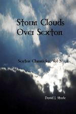 Storm Clouds Over Sexton (Sexton Chronicles, Vol. 3)