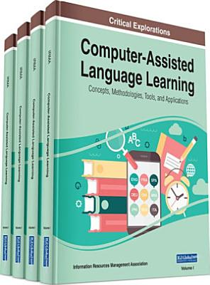 Computer Assisted Language Learning  Concepts  Methodologies  Tools  and Applications PDF