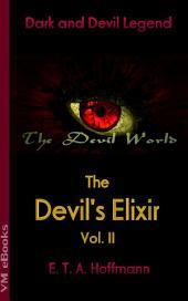 The Devil's Elixir Vol. II: The Devil World