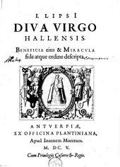 I. Lipsii Diva Virgo Hallensis