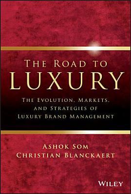 The Road to Luxury PDF