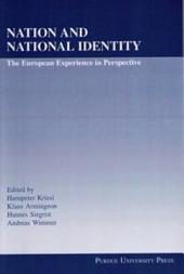 Nation and National Identity: The European Experience in Perspective