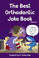 The Best Orthodontic Joke Book