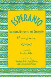 Esperanto: Language, Literature, and Community