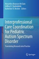 Interprofessional Care Coordination for Pediatric Autism Spectrum Disorder PDF