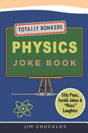 Totally Bonkers Physics Joke Book PDF