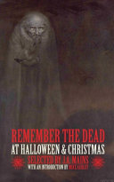 Remember the Dead at Halloween & Christmas