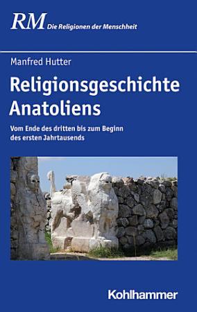 Religionsgeschichte Anatoliens PDF