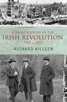 A Short History of the Irish Revolution  1912 to 1927 PDF