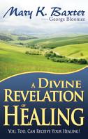 A Divine Revelation of Healing PDF